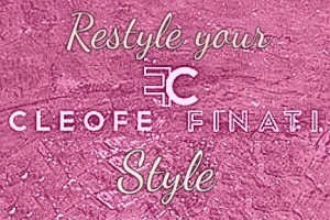 Restyle your Cleofe Finati style